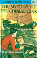 Hardy Boys 39: The Mystery of the Chinese Junk