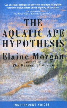Book The Aquatic Ape Hypothesis by Elaine Morgan