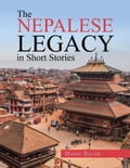 The Nepalese Legacy in Short Stories e8c7ce3e-da8f-4be9-85dc-763e930fe72d