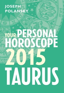Book Taurus 2015: Your Personal Horoscope by Joseph Polansky