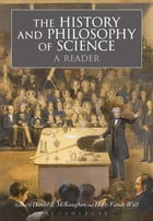 The History and Philosophy of Science by Daniel McKaughan