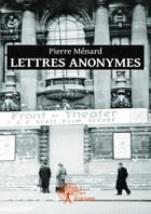Lettres anonymes by Pierre Ménard
