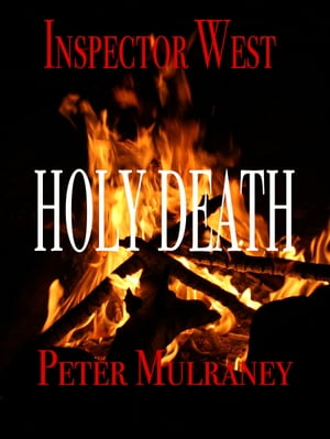 Holy Death by Peter Mulraney