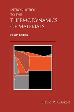 Book Introduction to the Thermodynamics of Materials by Gaskell, David R.