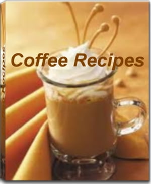 Coffee Recipes Recipes To Make Delicious Chocolate Coffee Cake,  Old-Fashioned Coffee Cake,  Iced Coffee Recipes,  Irish Coffee Recipes,  Irish Coffee Rec