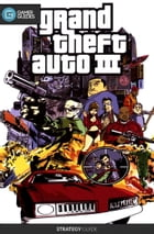 Grand Theft Auto III - Strategy Guide by GamerGuides.com