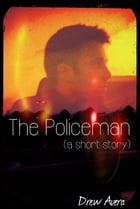 The Policeman (a short story) The Dead Planet Series