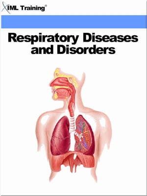 Respiratory Diseases and Disorders (Human Body) Includes the Anatomy,  Physiology,  Physical Assessment,  Respiratory System,  Infectious Diseases,  Organs