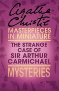 9780007526765 - Agatha Christie: The Strange Case of Sir Arthur Carmichael: A Hercule Poirot Short Story - Buch