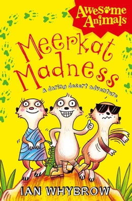 Book Meerkat Madness (Awesome Animals) by Ian Whybrow