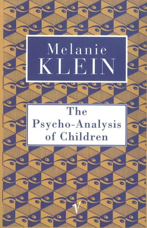 The Psycho-Analysis of Children