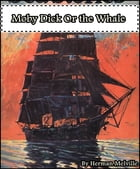 Moby Dick, or the Whale by Herman Melville