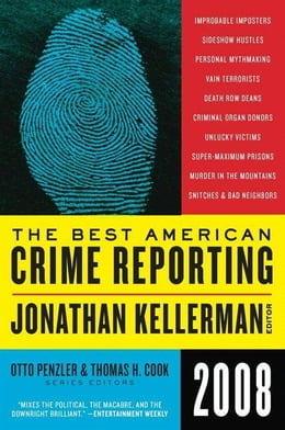 Book The Best American Crime Reporting 2008 by Jonathan Kellerman
