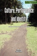 9789966028037 - Njogu, Kimani: Culture, Performance and Identity. Paths of Communication in Kenya: Paths of Communication in Kenya - Kitabu