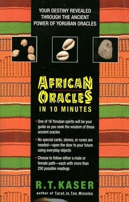 Book African Oracles in 10 Mi by Richard T. Kaser