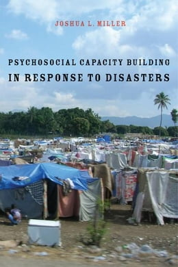 Book Psychosocial Capacity Building in Response to Disasters by Joshua L. Miller