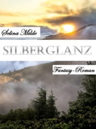 Silberglanz by Selina Milde