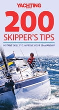 Yachting Monthly's 200 Skipper's Tips 12d10144-66ca-4e7f-a038-60192ebd6848