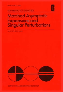 Book Matched asymptotic expansions and singular perturbations by Eckhaus, Wiktor