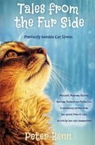 TALES FROM THE FUR SIDE: Purrfectly Adorable Cat Stories by Peter Benn