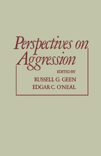 Perspectives on Aggression
