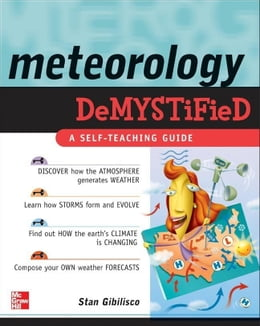 Book Meteorology Demystified by Gibilisco, Stan