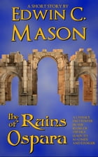 The Ruins of Ospara by Edwin C. Mason