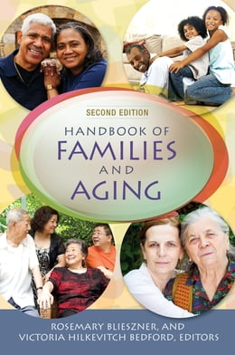 Book Handbook of Families and Aging by Rosemary Blieszner