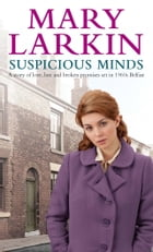 Suspicious Minds by Mary Larkin