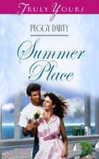 Summer Place by Peggy Darty