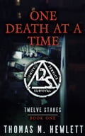 One Death at a Time 864f7787-3912-41c0-bbc9-33d4eb00bc82