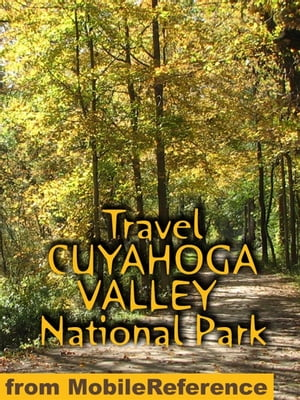 Travel Cuyahoga Valley National Park: Guide And Maps (Mobi Travel)