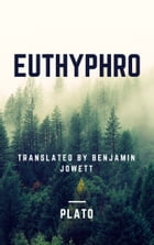 Euthyphro (Annotated) by Plato