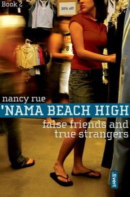 Book False Friends and True Strangers by Nancy N. Rue