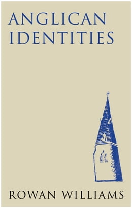Book Anglican Identities by Rowan Williams