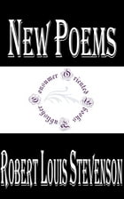 New Poems by Robert Louis Stevenson