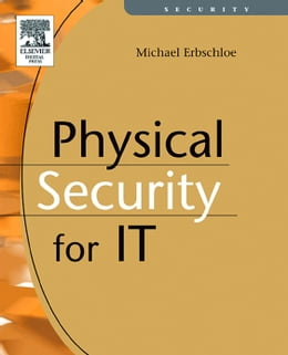 Book Physical Security for IT by Erbschloe, Michael
