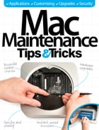Mac Maintenance Tips & Tricks by Imagine Publishing