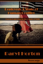Deployed: A State of Human Conflict by Daryl Horton