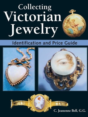 Collecting Victorian Jewelry Identification and Price Guide