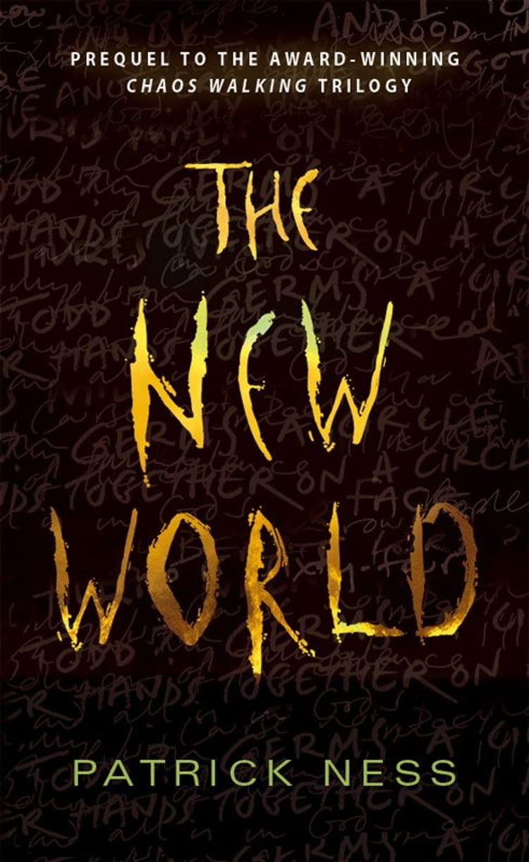 The New World: A Chaos Walking Short Story eBook by Patrick