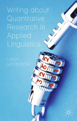 Book Writing about Quantitative Research in Applied Linguistics by L. Woodrow