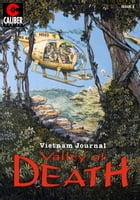 Vietnam Journal: Valley of Death #3 by Don Lomax