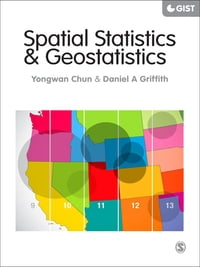 Spatial Statistics and Geostatistics: Theory and Applications for Geographic Information Science…