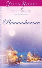 Remembrance by Janet Spaeth