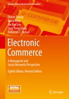 Electronic Commerce: A Managerial and Social Networks Perspective