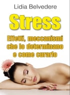 Stress by Lidia Belvedere