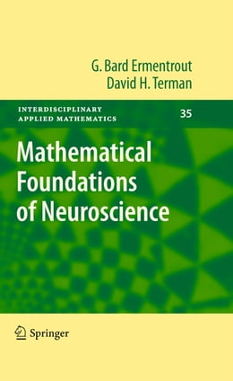Book Mathematical Foundations of Neuroscience by G. Bard Ermentrout