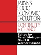 Japan's Socio-Economic Evolution: Continuity and Change