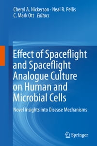 Effect of Spaceflight and Spaceflight Analogue Culture on Human and Microbial Cells: Novel Insights…